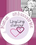 Maman Ambassadrice Ling Ling d'amour